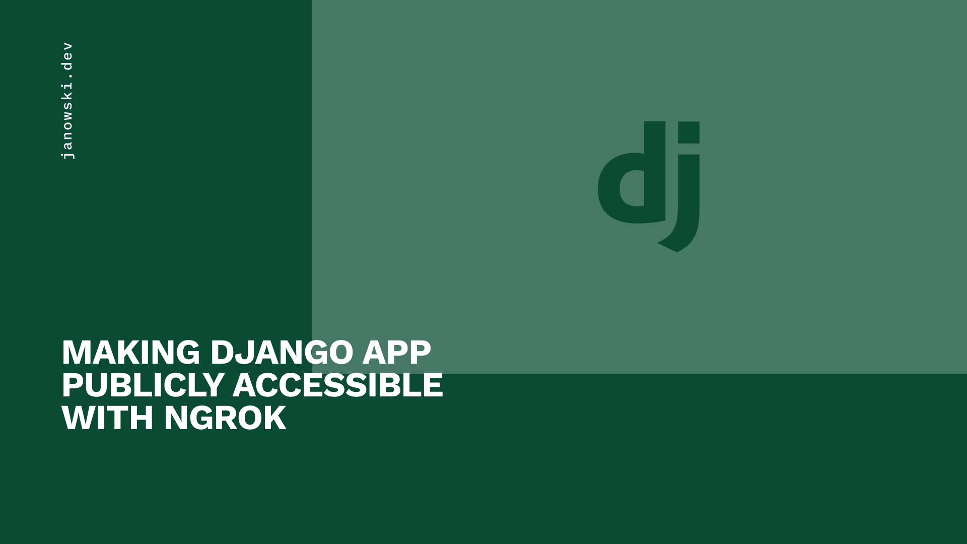Making Django App publicly accessible with ngrok