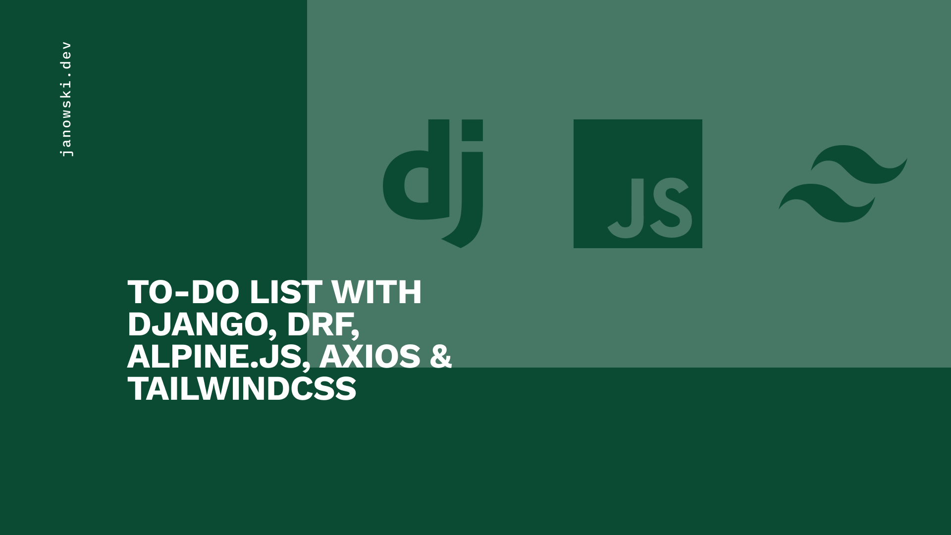 Simple To-Do List with Django, Alpine.js, TailwidCSS, and Axios